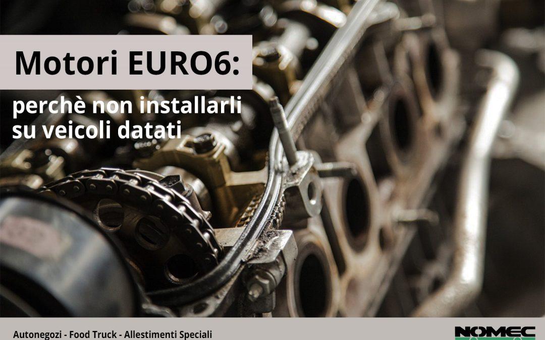 Motori EURO6: perchè non installarli su veicoli datati